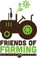 FRIENDS OF FARMING SAN DIEGO COUNTY