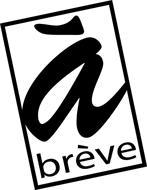 A BREVE