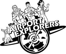 THE AIRPORT EXPLORERS