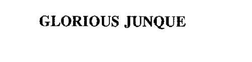 GLORIOUS JUNQUE