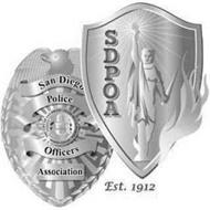SAN DIEGO POLICE OFFICERS ASSOCIATION SDPOA EST. 1912 THE CITY OF SAN DIEGO STATE OF CALIFORNIA SEMPER VIGILANS
