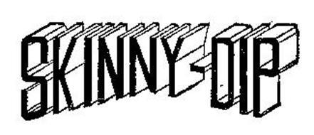 SKINNY-DIP