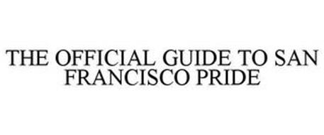 THE OFFICIAL GUIDE TO SAN FRANCISCO PRIDE