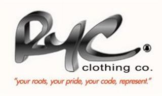 "RYC CLOTHING CO. ""YOUR ROOTS, YOUR PRIDE, YOUR CODE, REPRESENT."""