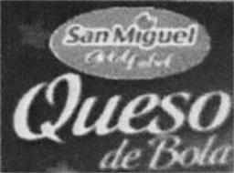 SAN MIGUEL GOLD LABEL QUESO DE BOLA