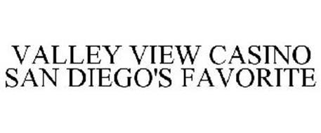 VALLEY VIEW CASINO SAN DIEGO'S FAVORITE