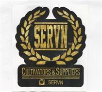 SERVN CULTIVATORS & SUPPLIERS  SERVN