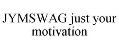 JYMSWAG JUST YOUR MOTIVATION