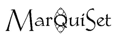 MARQUISET