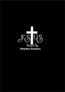 JESTUS DESIGNED BY: STEPHEN SANDERS