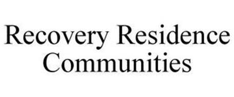 RECOVERY RESIDENCE COMMUNITIES