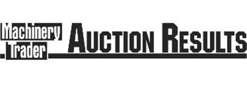 MACHINERY TRADER AUCTION RESULTS