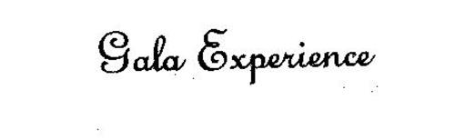 GALA EXPERIENCE