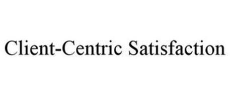 CLIENT-CENTRIC SATISFACTION
