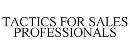 TACTICS FOR SALES PROFESSIONALS