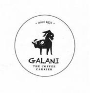 SINCE 1972 GALANI THE COFFEE CARRIER