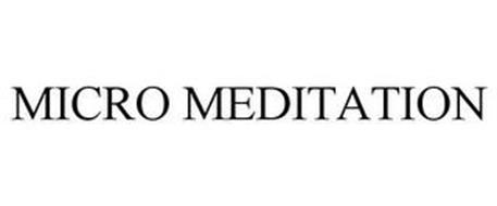 MICRO MEDITATION