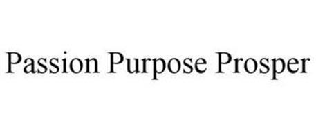 PASSION PURPOSE PROSPER