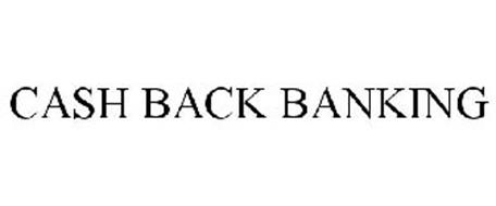 CASH BACK BANKING