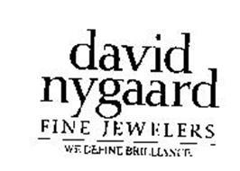 DAVID NYGAARD FINE JEWELERS WE DEFINE BRILLIANCE