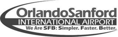 ORLANDO INTERNATIONAL AIRPORT WE ARE SFB: SIMPLER. FASTER. BETTER
