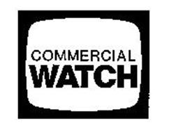 COMMERCIAL WATCH