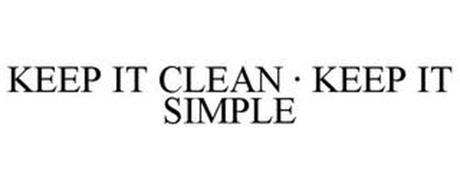 KEEP IT CLEAN · KEEP IT SIMPLE