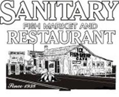 SANITARY FISH MARKET AND RESTAURANT SINCE 1938