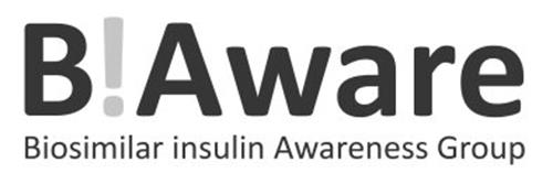 B!AWARE BIOSIMILAR INSULIN AWARENESS GROUP