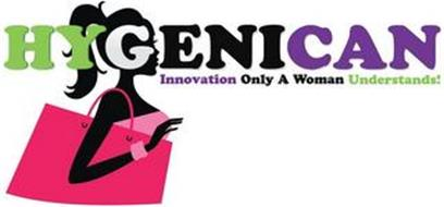 HYGENICAN INNOVATION ONLY A WOMEN UNDERSTANDS!