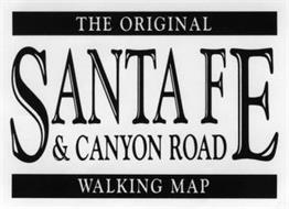 THE ORIGINAL SANTA FE & CANYON ROAD WALKING MAP