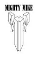 MIGHTY MIKE MM