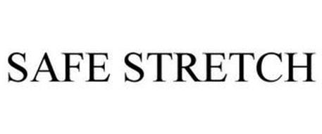 SAFE STRETCH
