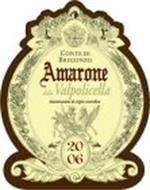 CONTE DI BREGONZO, AMARONE, DELLA VALPOLICELLA, DENOMINAZIONE DI ORIGINE CONTROLLATA, 2006