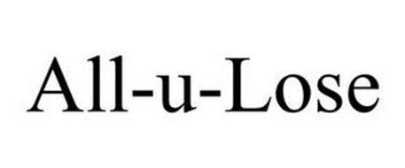 ALL-U-LOSE