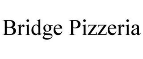 BRIDGE PIZZERIA