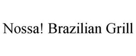 NOSSA! BRAZILIAN GRILL