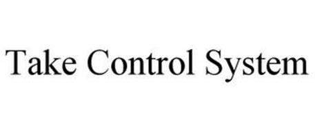 TAKE CONTROL SYSTEM