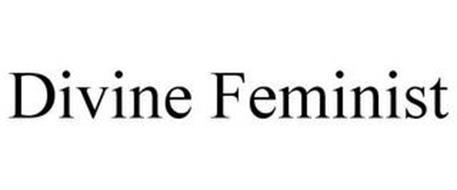 DIVINE FEMINIST