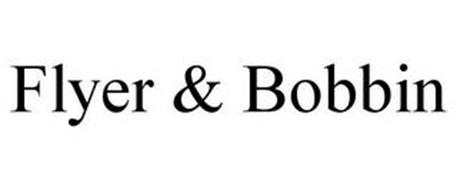 FLYER & BOBBIN
