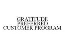 GRATITUDE PREFERRED CUSTOMER PROGRAM