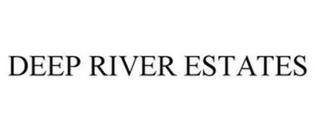 DEEP RIVER ESTATES