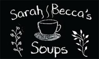 SARAH BECCA'S SOUPS