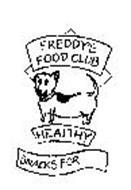 FREDDY'S FOOD CLUB HEALTHY SNACK FOR