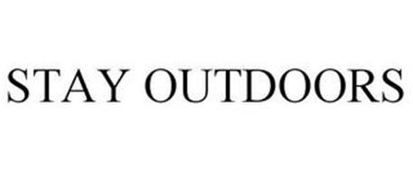 STAY OUTDOORS