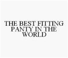 THE BEST FITTING PANTY IN THE WORLD
