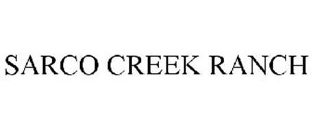 SARCO CREEK RANCH