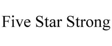 FIVE STAR STRONG