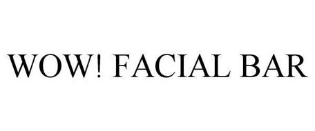 WOW! FACIAL BAR