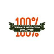 100% CUSTOMER SATISFACTION GUARANTEED!